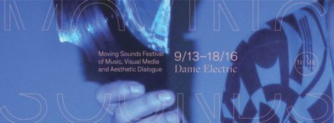 Moving Sounds: Dame Electric, 2016