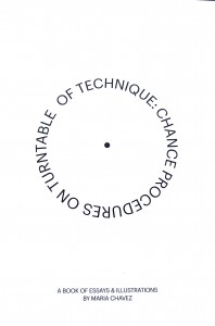 Maria Chavez - Illustrations of Technique - Chance Procedures on Turntables